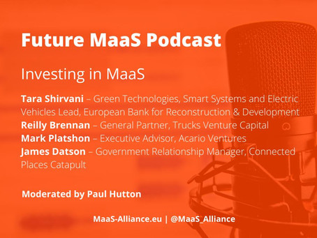 Maas Alliance: Investing in Mobility as a Service - Why the time is now!