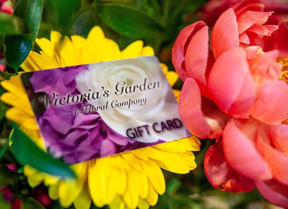 Victoria's Garden Gift Card