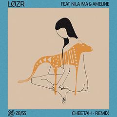 Løzr - 28-55 - Cheetah (Remix).jpg