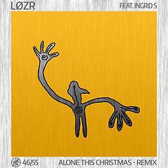 Løzr - 46-55 - Alone This Christmas (Rem