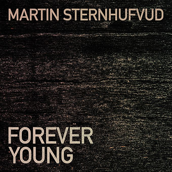 Martin Sternhufvud - Forever Young.jpg