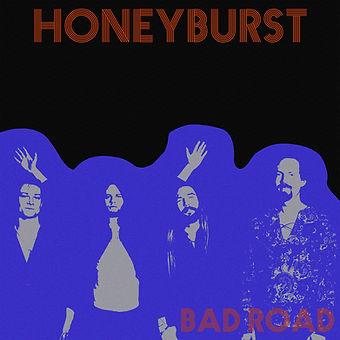 Honeyburst - Bad Road.jpg