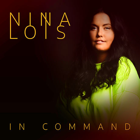 Nina Lois - In Command.jpg