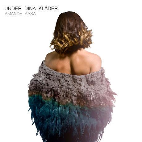 Amanda Aasa - Under dina kläder