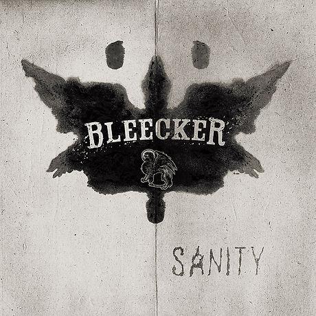 Bleecker - Sanity.jpg