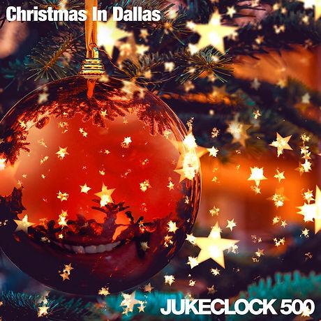 Jukeclock 500 - Christmas In Dallas.jpg