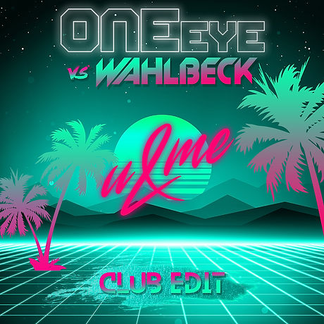 ONEeye & Wahlbeck - U&ME - Remix.jpg