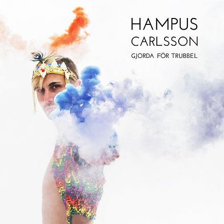 Hampus Carlsson - Gjorda för trubbel