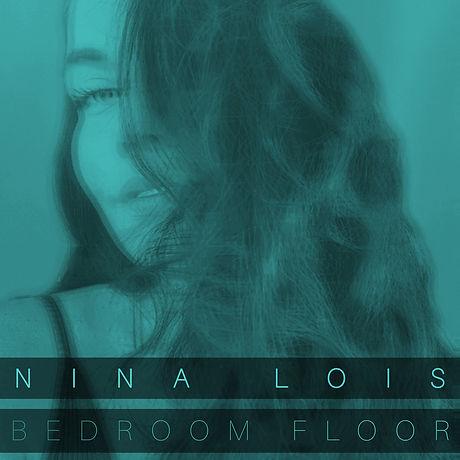 Nina Lois - Bedroom Floor (Acoustic Vers