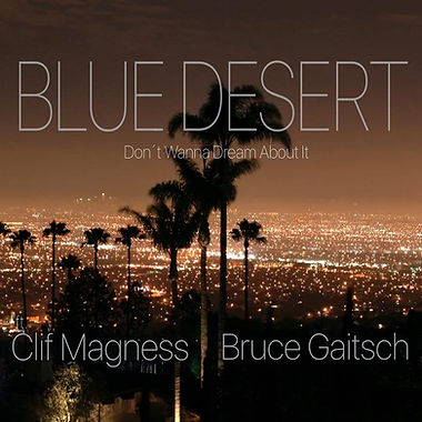 Blue Desert - Don't Wanna Dream About It