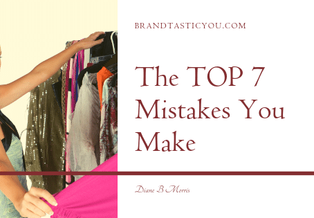 The TOP 7 Wardrobe Mistakes YOU Make