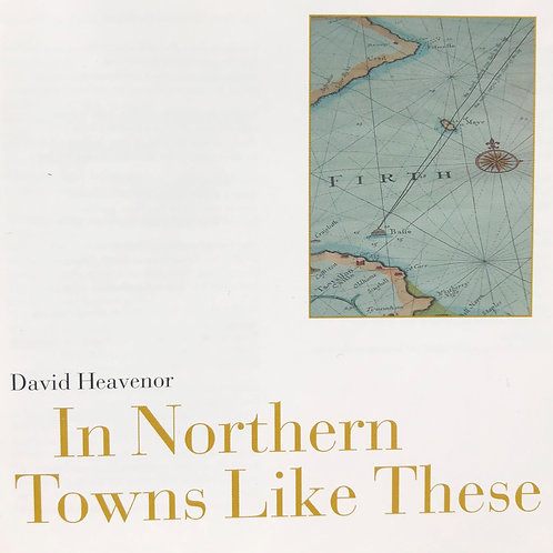 In Northern Towns Like These - CD