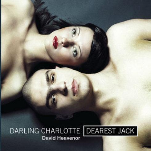 Darling Charlotte Dearest Jack - CD