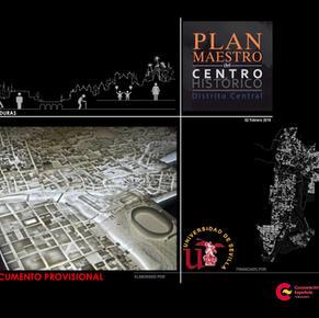 Proyecto Plan Maestro del Centro Histório Central de Honduras