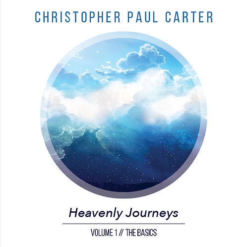 Heavenly Journeys Volume 1 The Basics