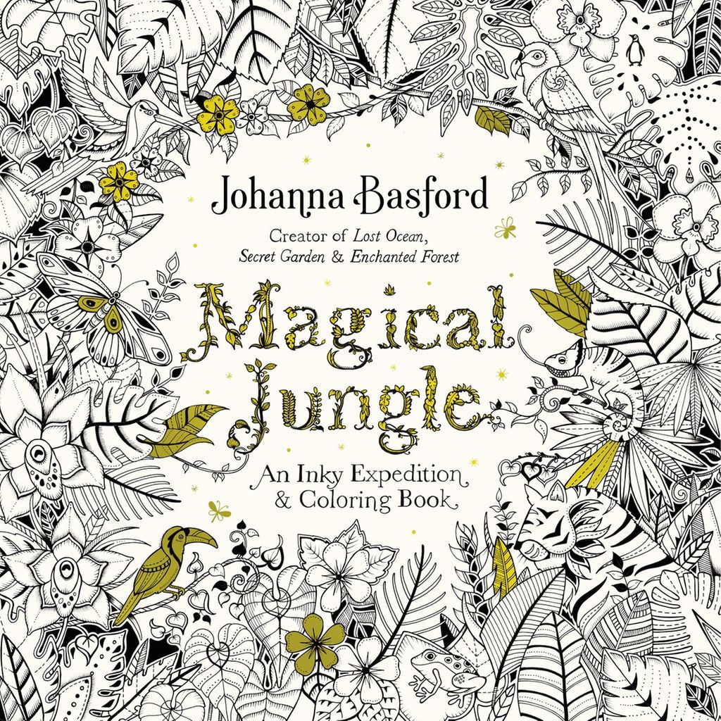 Adult Coloring Magical Jungle An Inky Expedition And Book