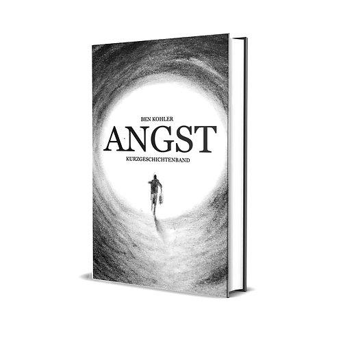 ANGST |Kurzgeschichtenband | Hardcover