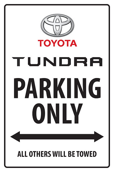 TUNDRA PARKING ONLY