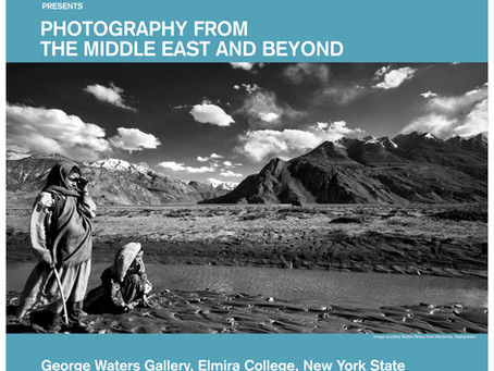 Photography From The Middle East And Beyond - George Waters Gallery-Elmira College-New York State.