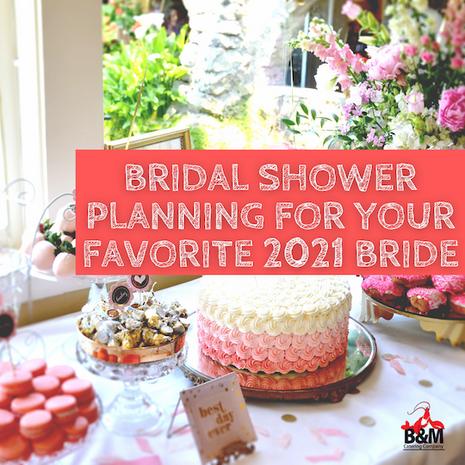 Bridal Shower Planning for 2021