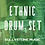 Thumbnail: Ethnic Drum Set (Coming Soon)