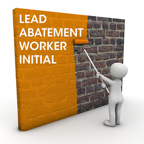 Lead Abatement Worker Initial