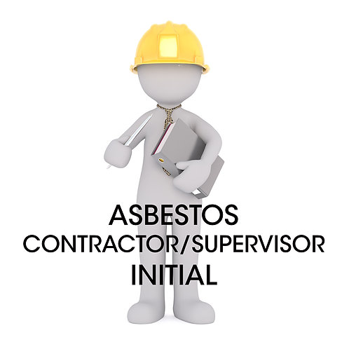 Asbestos Contractor/ Supervisor Initial