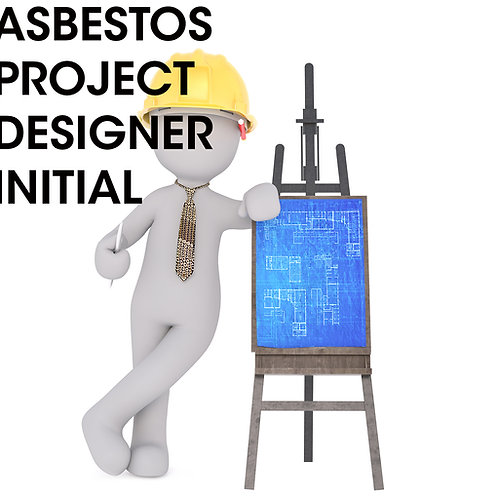 Asbestos Project Designer Initial