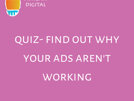 SELF QUIZ: Find Out Why Your Ads Aren't Working