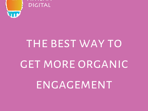 The Best Way To Get More Organic Engagement