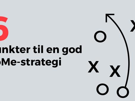 6 punkter til en god SoMe-strategi