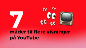 7 måder til flere visninger på YouTube