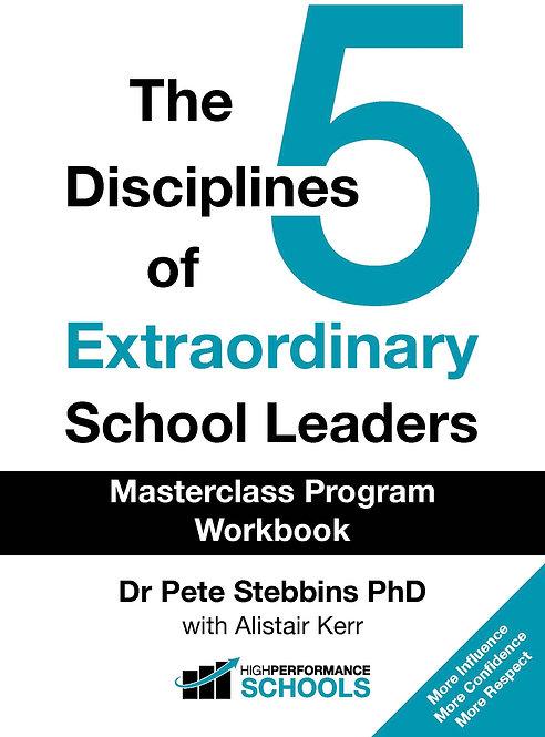 The 5 Disciplines of Extraordinary Leaders - Masterclass Program Workbook