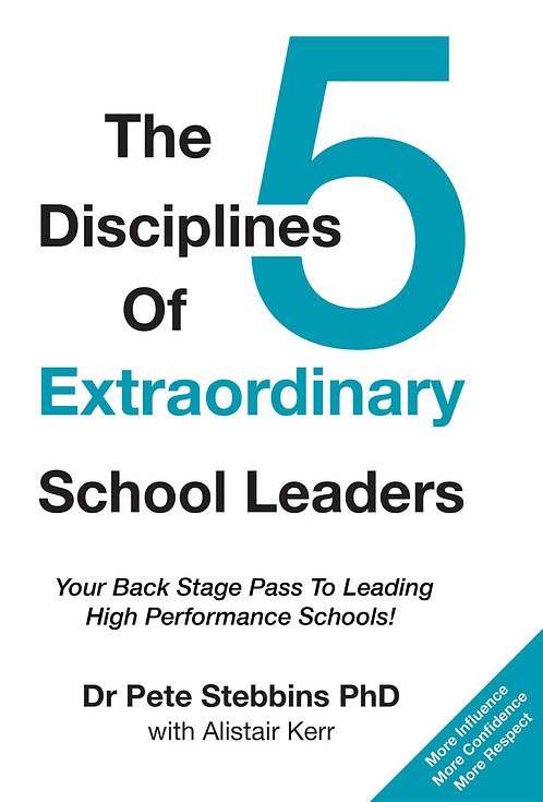 The 5 Disciplines of Extraordinary School Leaders