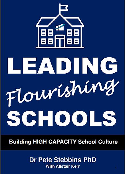 Leading Flourishing Schools: Building High Capacity School Culture