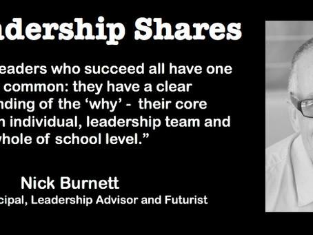 Leadership Shares: Nick Burnett on The Future of School Leadership