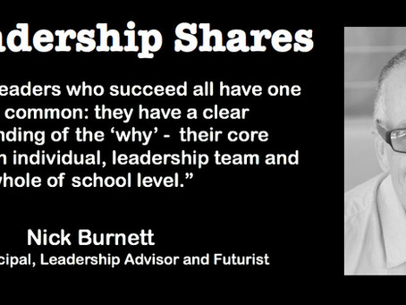 Leadership Shares: Nick Burnett on The Future of School Leadership