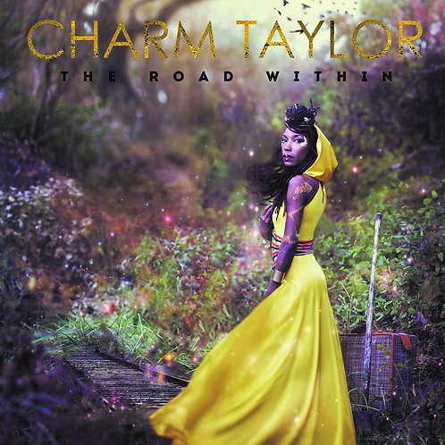 Charm Taylor ‎– The Road Within EP