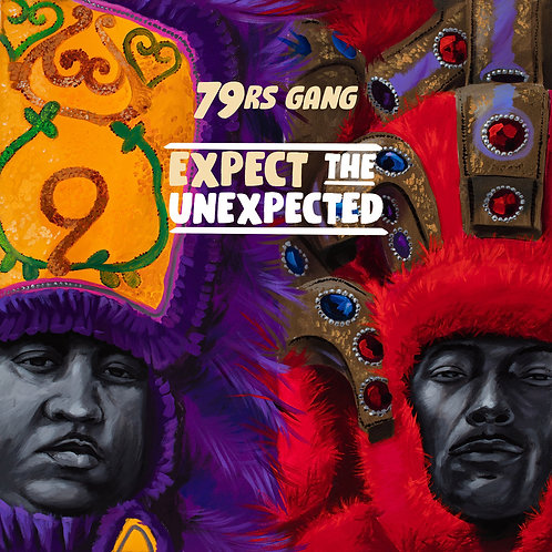 79rs Gang - Expect the Unexpected LP