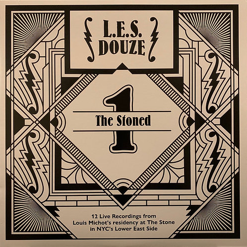 L.E.S. Douze ‎- The Stoned - Live Recordings From Louis Michot's Residency in NY