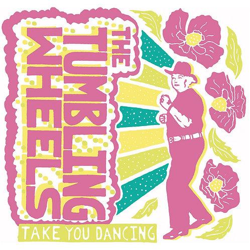 The Tumbling Wheels - Take You Dancing LP