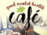 goodmentalhealthcafe.jpg