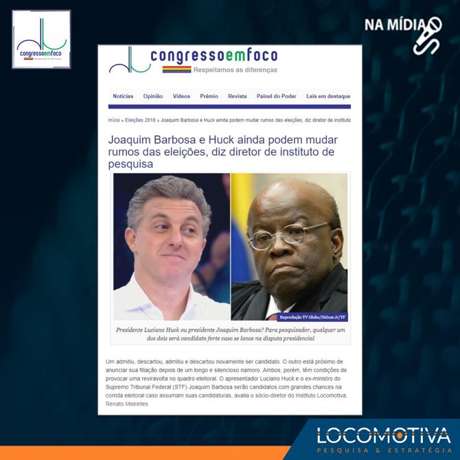 Congresso em Foco: Joaquim Barbosa e Huck ainda podem mudar rumos das eleições