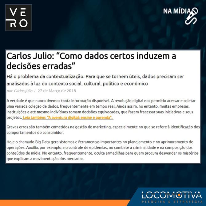"""VERO: Carlos Julio: """"Como dados certos induzem a decisões erradas"""""""