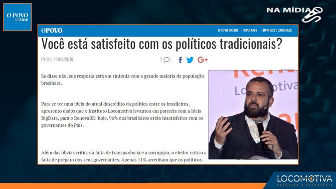 O Povo: Você está satisfeito com os políticos tradicionais?