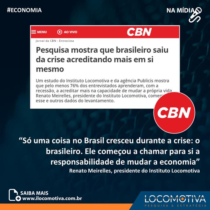 CBN: Brasileiro saiu da crise acreditando mais em si mesmo, diz pesquisa