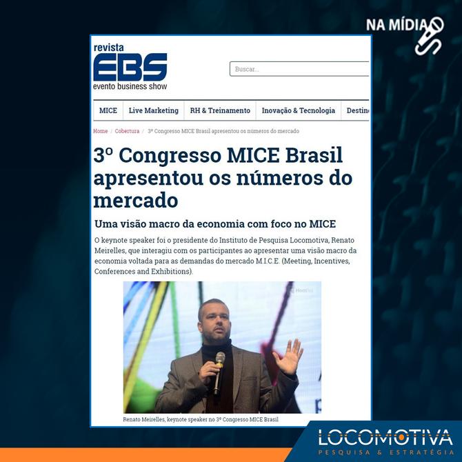 REVISTA EBS: Renato Meirelles dá visão macro da economia no Congresso MICE