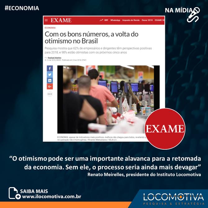EXAME.com: Com os bons números, a volta do otimismo no Brasil