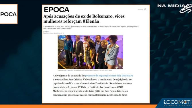 Época: Após acusações de ex de Bolsonaro, vices mulheres reforçam #Elenão