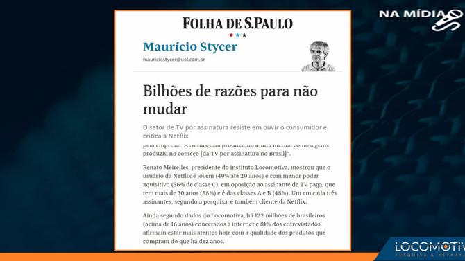 Folha de S. Paulo: Bilhões de razões para não mudar